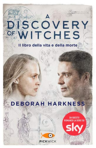 Il libro della vita e della morte. A discovery of witches (Vol. 1) (Pickwick Big)