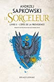 Sorceleur, T2 : L'Épée de la...