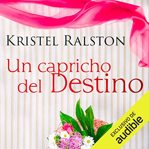 Un Capricho del Destino (Narración en Castellano) [A Whim of Destiny (Castilian Narration)] audiobook cover art
