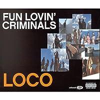 Loco / Everything Under the Stars