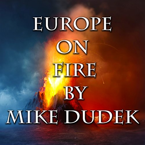 Europe on Fire audiobook cover art