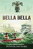 Bella Bella (Aaron's Wilderness Book 2) (English Edition)