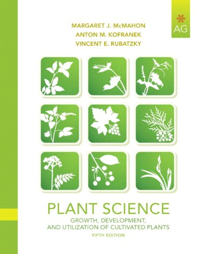 Plant Science: Growth, Development, and Utilization of...