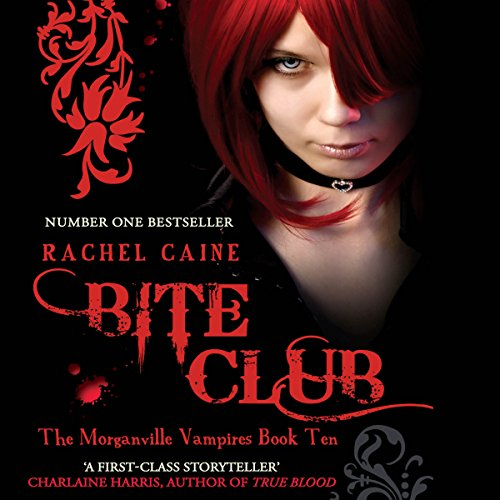 Bite Club: Morganville Vampires, Book 10 audiobook cover art