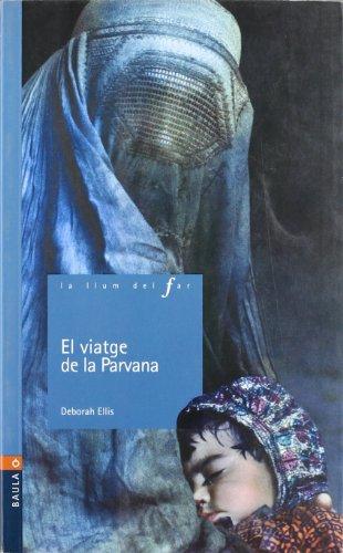 El viatje de la Parvana (La Llum del Far)