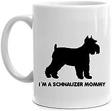 Eddany I'm a Schnauzer Mommy Mug
