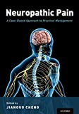 Neuropathic Pain: A Case-Based Approach to Practical Management