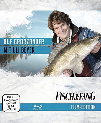 Auf Großzander mit Uli Beyer (Blu-Ray): FISCH & FANG Film Edition
