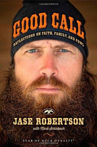 Good Call: Reflections on Faith, Family, and Fowl
