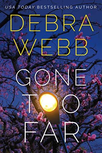 Gone Too Far (Devlin & Falco Book 2) by [Debra Webb]