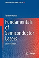 Fundamentals of Semiconductor Lasers (Springer Series in Optical Sciences (93))
