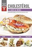Cholestérol - 21 jours de menus