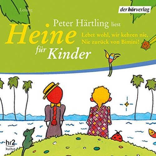 Heine für Kinder. Lebet wohl, wir kehren nie, nie zurück von Bimini! Titelbild