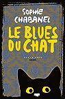 Le blues du chat par Chabanel