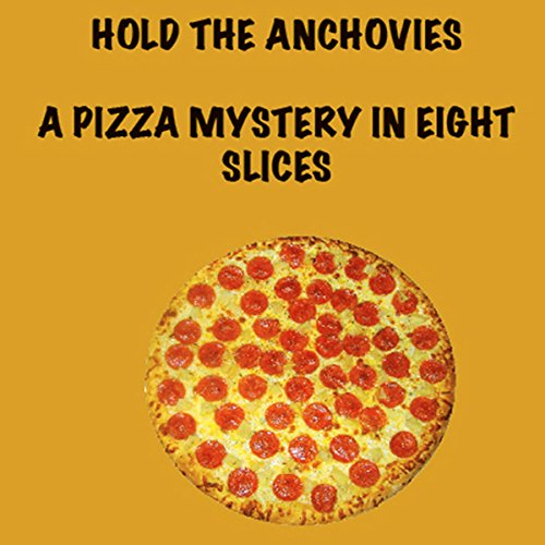 Hold the Anchovies audiobook cover art
