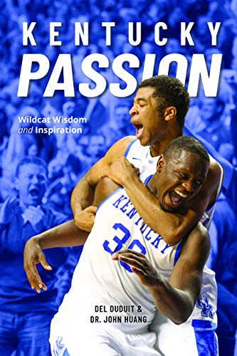Kentucky Passion: Wildcat Wisdom and Inspiration