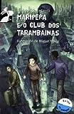 Maripepa e o club dos tarambainas (Librosaurio)
