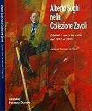 alberto sughi pittore opere  Alberto Sughi nella Collezione Zavoli. Dipinti e opere su carta dal 1958 al 2000.