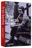 Frei Betto: Biografia