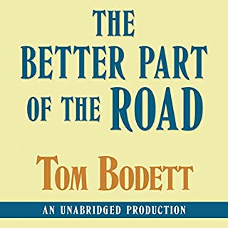 The Better Part of the End of the Road audiobook cover art