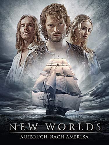 New Worlds - Aufbruch nach Amerika (Der Film)