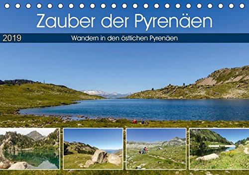 Zauber der Pyrenäen - Wandern in den östlichen Pyrenäen (Tischkalender 2019 DIN A5 quer): Die Pyrenäen sind ein ideales Wandergebiet mit herrlichen Seenlandschaften. (Monatskalender, 14 Seiten )