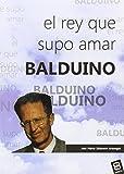 Balduino: El rey que supo amar (JUEGOS, PELUCHES Y MÁS)