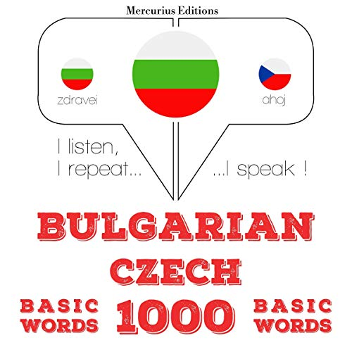 Bulgarian - Czech. 1000 basic words cover art