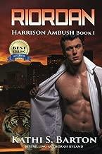 Riordan: Harrison Ambush (Volume 1) by Kathi S. Barton (2015-10-05)