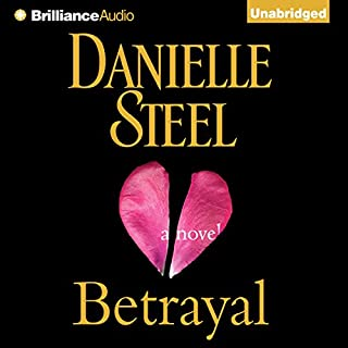 Betrayal     A Novel              By:                                                                                                                                 Danielle Steel                               Narrated by:                                                                                                                                 Renee Raudman                      Length: 9 hrs and 5 mins     18 ratings     Overall 4.6