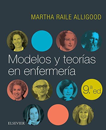 Modelos y teorías en enfermería (Spanish Edition)