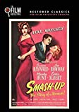 Smash Up: The Story of a Woman (The Film Detective Restored Version)