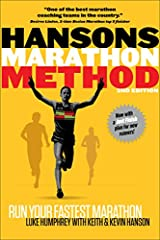 Hansons Marathon Method Run Your Fastest Marathon the Hansons Way