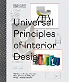 Universal Principles of Interior Design: 100 Ways to Develop Innovative Ideas, Enhance Usability, and Design Effective Solutions (Rockport Universal)