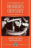 A Commentary on Homer's Odyssey: Volume II: Books IX-XVI (Commentary on Homer's Odyssey)