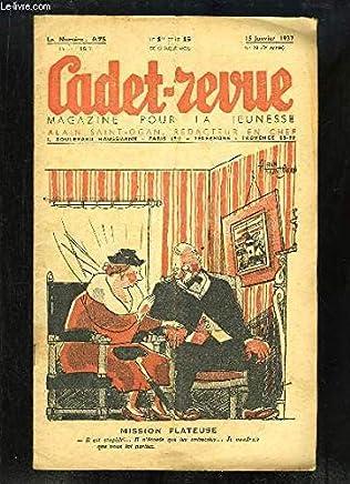 Cadet-Revue N°98 - 5ème année : Mission flateuse - A la gare - En marg des fêtes - Shirley TEMPLE vedette à 8 ans - Légendes de la neige - Le Sapin et le Marronnier ...