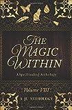 The Magic Within: A Spellbinding Anthology (JL Anthology)