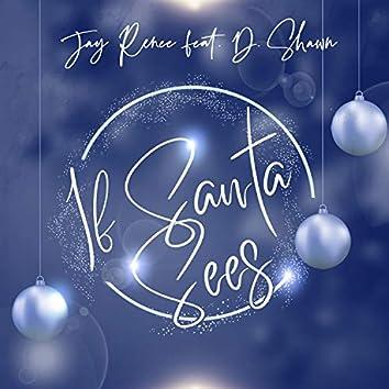 If Santa Sees (feat. D. Shawn)