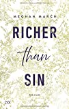 Richer than Sin (Richer-than-Sin-Reihe, Band 1) von Meghan March
