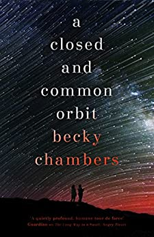 A Closed and Common Orbit: Wayfarers 2 by [Becky Chambers]