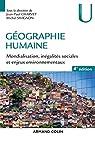 Géographie humaine : Mondialisation, inégalités sociales et enjeux environnementaux - 2020 par Charvet