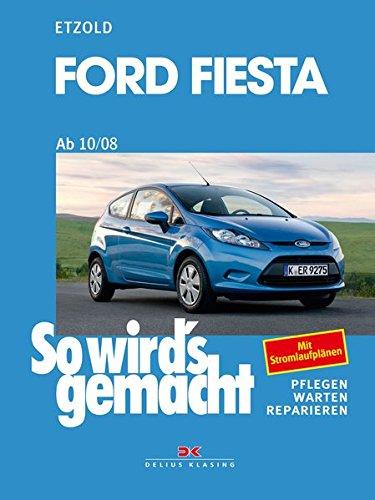 Ford Fiesta ab 10/08: So wird's gemacht - Band 154