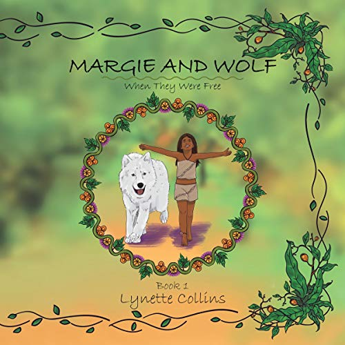 Margie and Wolf: When They Were Free audiobook cover art