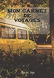 Mon carnet de voyages spécial Vanlife: Livre de notes, notebook, carnet composé de 100 pages disponibles dans un format de 17,78 cm x 25,4 cm (7 po x 10 po)