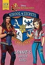 School of Secrets: Lonnie's Warrior Sword (Disney Descendants) (School of Secrets (4))
