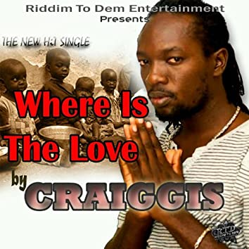 Where Is the Love - Single