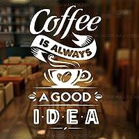 コーヒーは常に良いアイデアですビニールステッカーロゴカップコーヒーショップレストランドアガラス窓の装飾DIY74x122cm