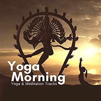 Yoga Morning - Yoga & Meditation Tracks