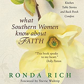 What Southern Women Know about Faith audiobook cover art