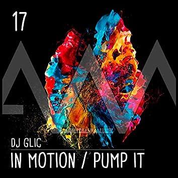 In Motion / Pump It